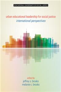 Urban Educational Leadership for Social Justice
