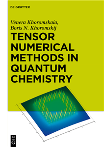 Tensor Numerical Methods in Electronic Structure Calculations