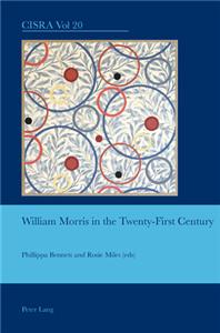 William Morris in the Twenty-First Century
