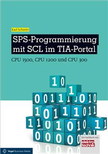 PLC Programming using SCL on the TIA Portal CPU 1500, CPU 1200 and CPU 300