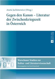 Gegen den Kanon – Literatur der Zwischenkriegszeit in Oesterreich