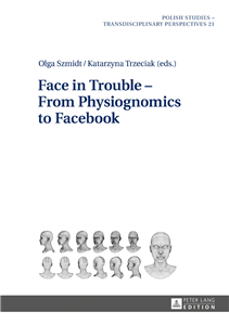 Face in Trouble – From Physiognomics to Facebook