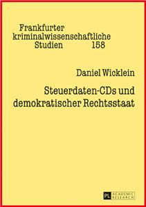 Steuerdaten-CDs und demokratischer Rechtsstaat
