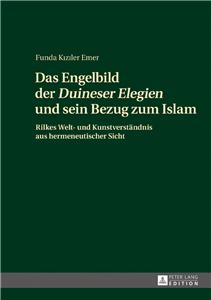 Das Engelbild der «Duineser Elegien» und sein Bezug zum Islam