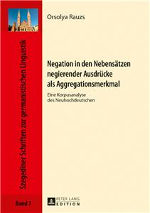 Negation in den Nebensaetzen negierender Ausdruecke als Aggregationsmerkmal