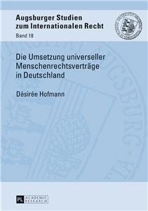 Die Umsetzung universeller Menschenrechtsvertraege in Deutschland
