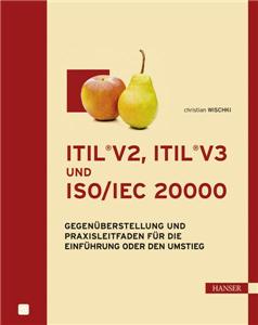 ITIL®V2, ITIL®V3 und ISO/IEC 20000