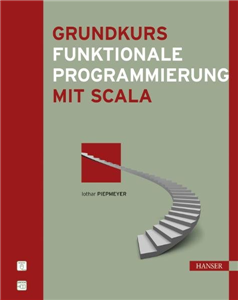 Grundkurs funktionale Programmierung mit Scala