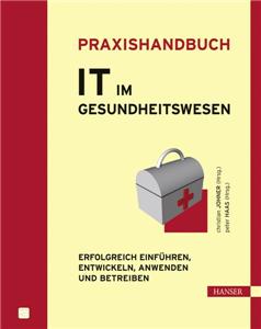 Praxishandbuch IT im Gesundheitswesen