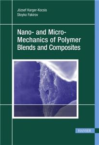 Nano- and Micromechanics of Polymer Blends and Composites