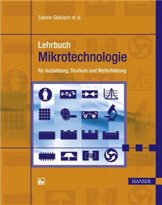 Lehrbuch Mikrotechnologie