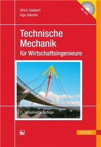 Technische Mechanik für Wirtschaftsingenieure