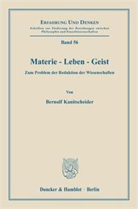 Materie - Leben - Geist.
