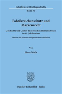 Fabrikzeichenschutz und Markenrecht.