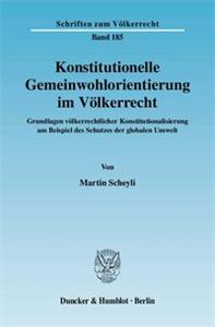 Konstitutionelle Gemeinwohlorientierung im Völkerrecht.