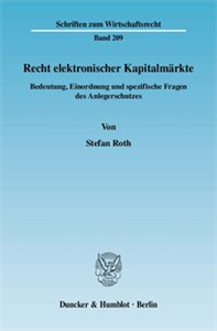 Recht elektronischer Kapitalmärkte.