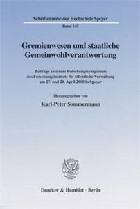 Gremienwesen und staatliche Gemeinwohlverantwortung.
