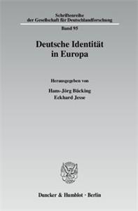 Deutsche Identität in Europa.