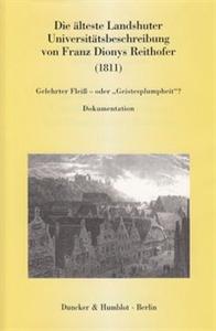 Die älteste Landshuter Universitätsbeschreibung von Franz Dionys Reithofer (1811).