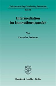 Intermediation im Innovationstransfer.