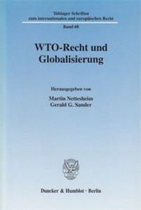 WTO-Recht und Globalisierung.