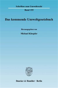 Das kommende Umweltgesetzbuch.