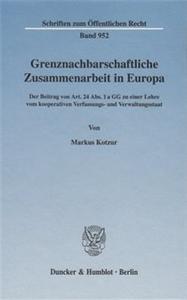 Grenznachbarschaftliche Zusammenarbeit in Europa.