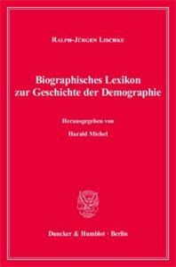 Biographisches Lexikon zur Geschichte der Demographie.
