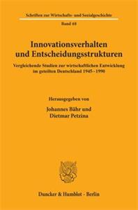 Innovationsverhalten und Entscheidungsstrukturen.