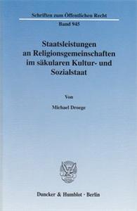 Staatsleistungen an Religionsgemeinschaften im säkularen Kultur- und Sozialstaat.