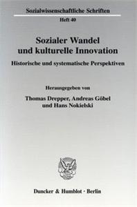 Sozialer Wandel und kulturelle Innovation.