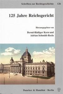 125 Jahre Reichsgericht.