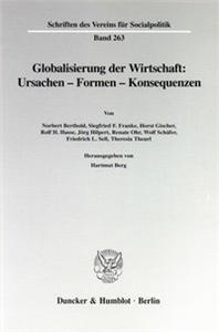 Globalisierung der Wirtschaft: Ursachen - Formen - Konsequenzen.