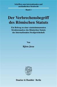 Der Verbrechensbegriff des Römischen Statuts.