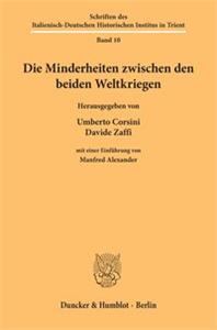 Die Minderheiten zwischen den beiden Weltkriegen.