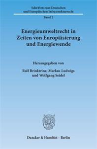 Energieumweltrecht in Zeiten von Europäisierung und Energiewende.