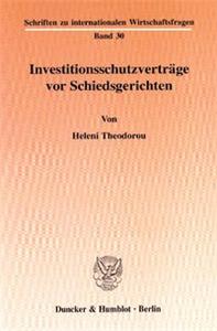 Investitionsschutzverträge vor Schiedsgerichten.