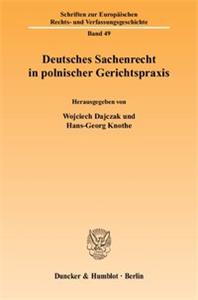 Deutsches Sachenrecht in polnischer Gerichtspraxis.