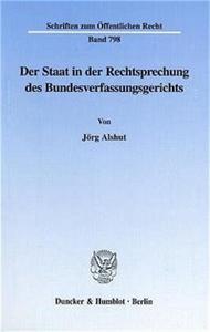 Der Staat in der Rechtsprechung des Bundesverfassungsgerichts.