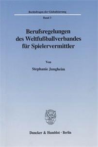 Berufsregelungen des Weltfußballverbandes für Spielervermittler.