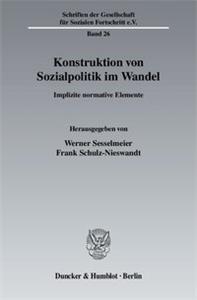 Konstruktion von Sozialpolitik im Wandel.