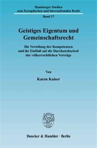 Geistiges Eigentum und Gemeinschaftsrecht.