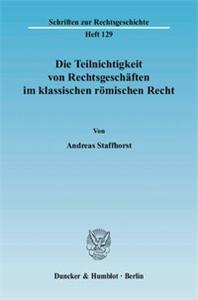 Die Teilnichtigkeit von Rechtsgeschäften im klassischen römischen Recht.