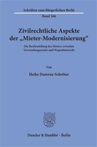 """Zivilrechtliche Aspekte der """"Mieter-Modernisierung""""."""