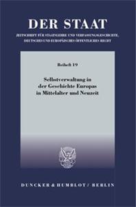 Selbstverwaltung in der Geschichte Europas in Mittelalter und Neuzeit.