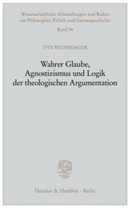 Wahrer Glaube, Agnostizismus und Logik der theologischen Argumentation.