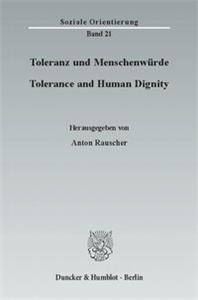 Toleranz und Menschenwürde / Tolerance and Human Dignity.