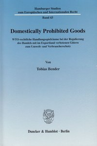 Domestically Prohibited Goods.