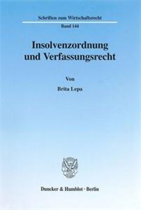Insolvenzordnung und Verfassungsrecht.