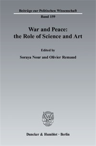 War and Peace: the Role of Science and Art.